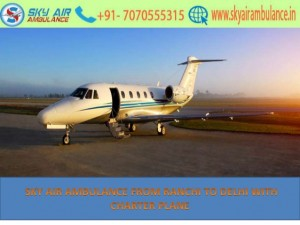 Sky Air Ambulance Service from Ranchi to Delhi